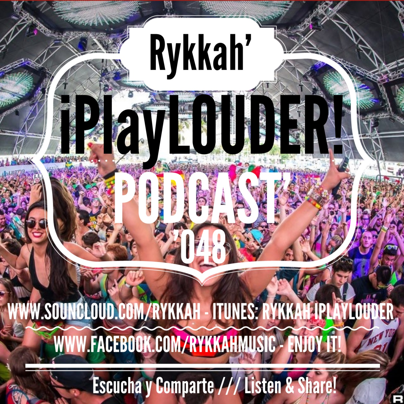 Rykkah' iPlayLOUDER! Podcast