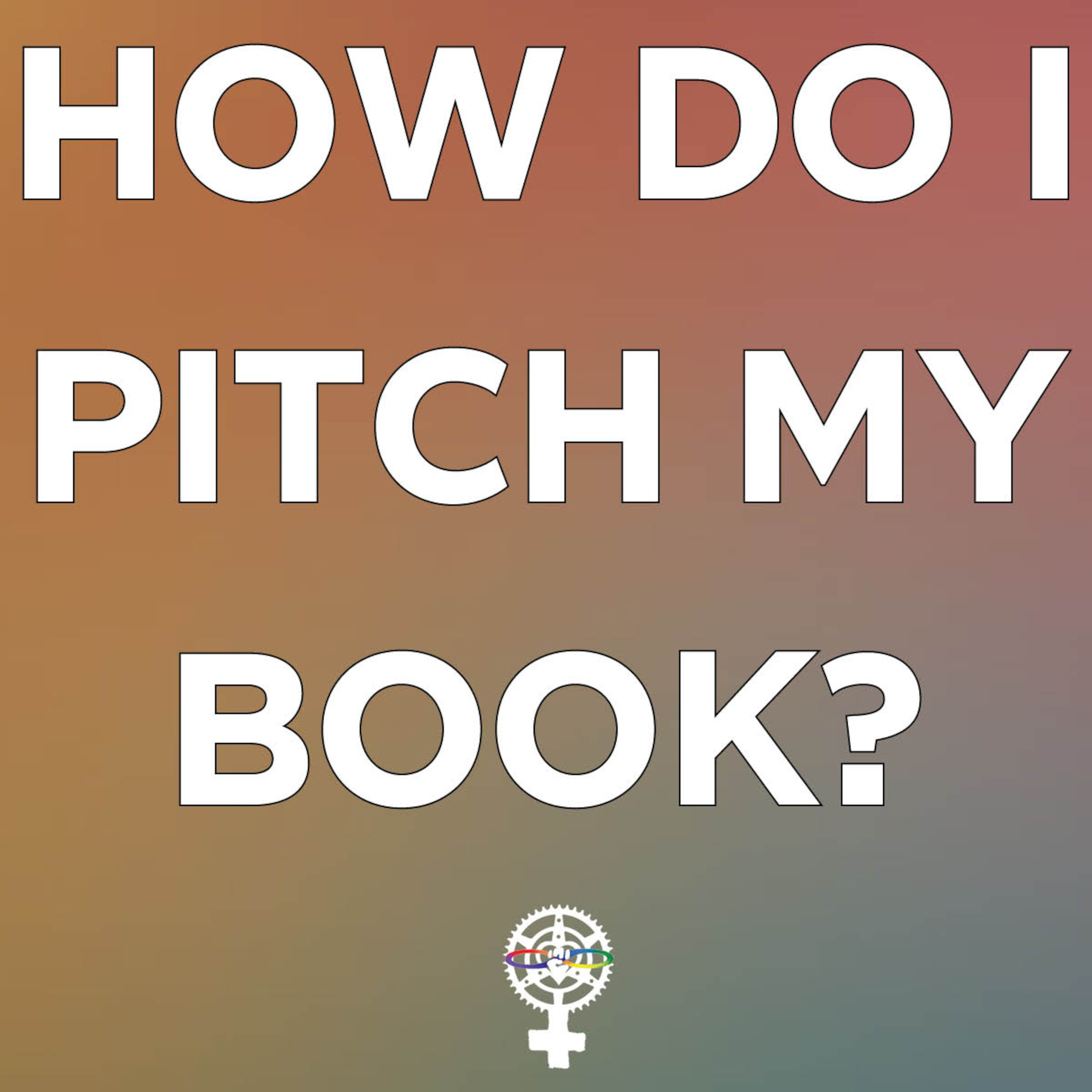 How do I pitch my book?