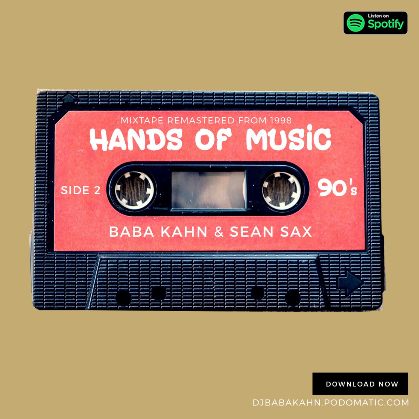 Hands Of Music Remaster Vol 2 Side 2 All 90's DJ BABA KAHN