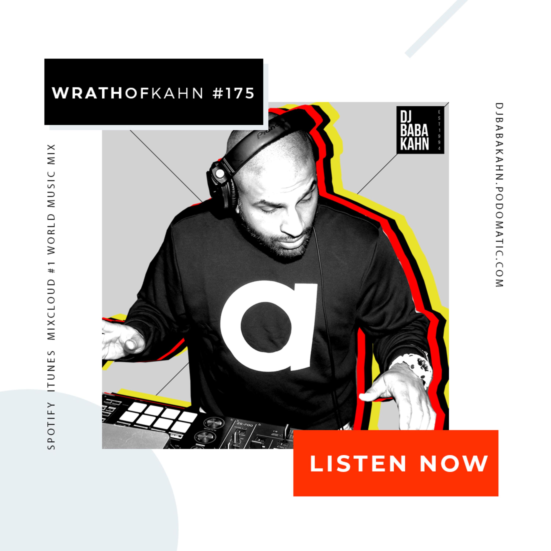 Wrath Of Kahn DJ MIX #175 DJ BABA KAHN podcast