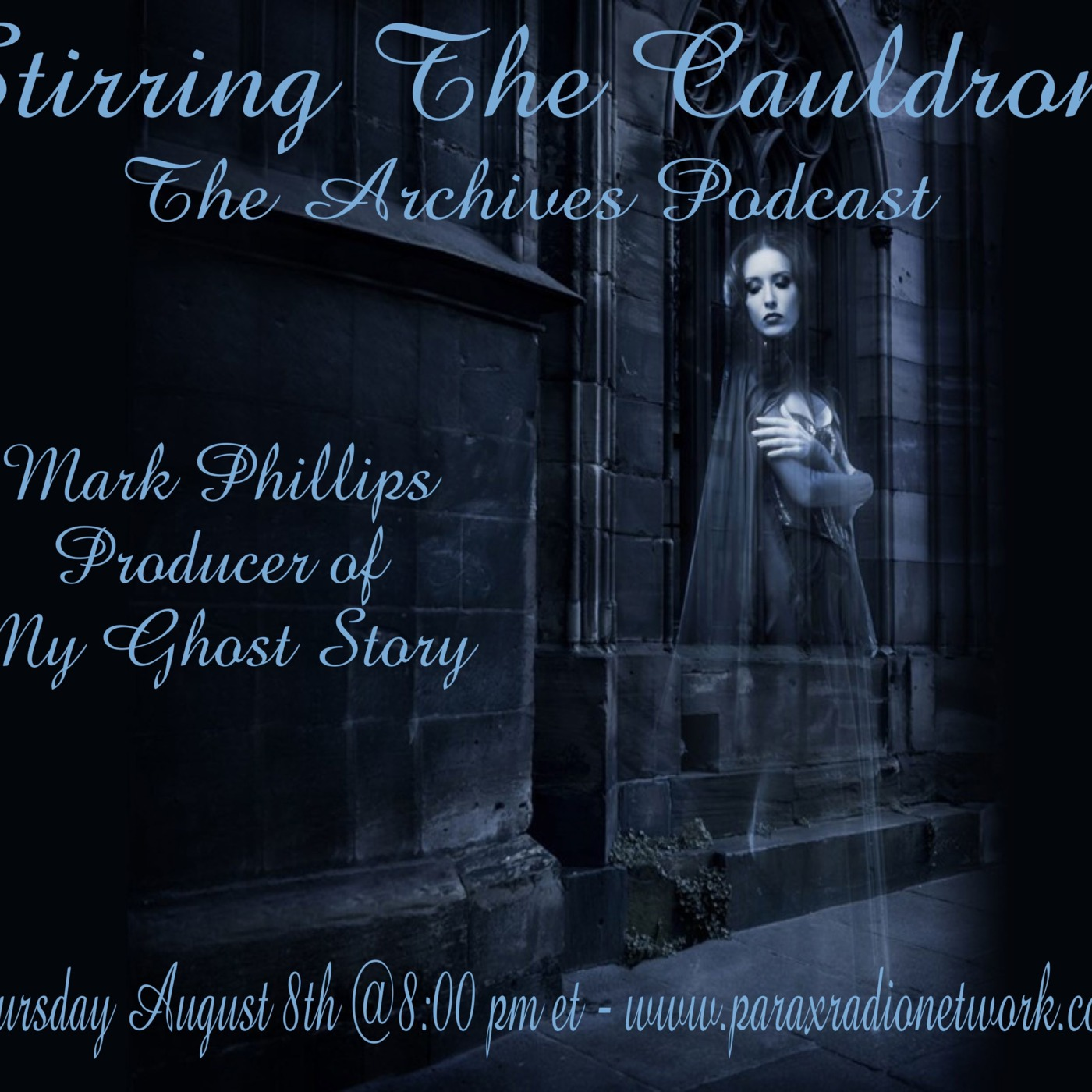 Executive Producer Mark Phillips-My Ghost Story Stirring The