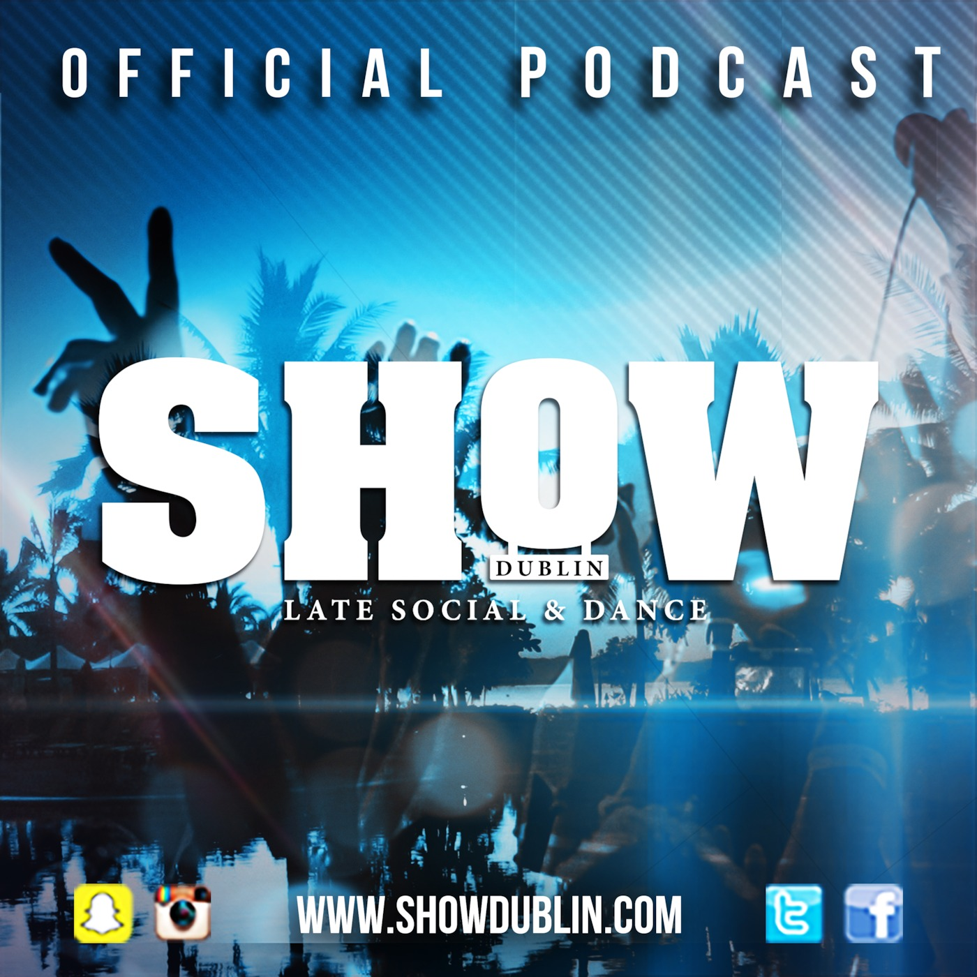 Show Dublin | Offical Podcast!