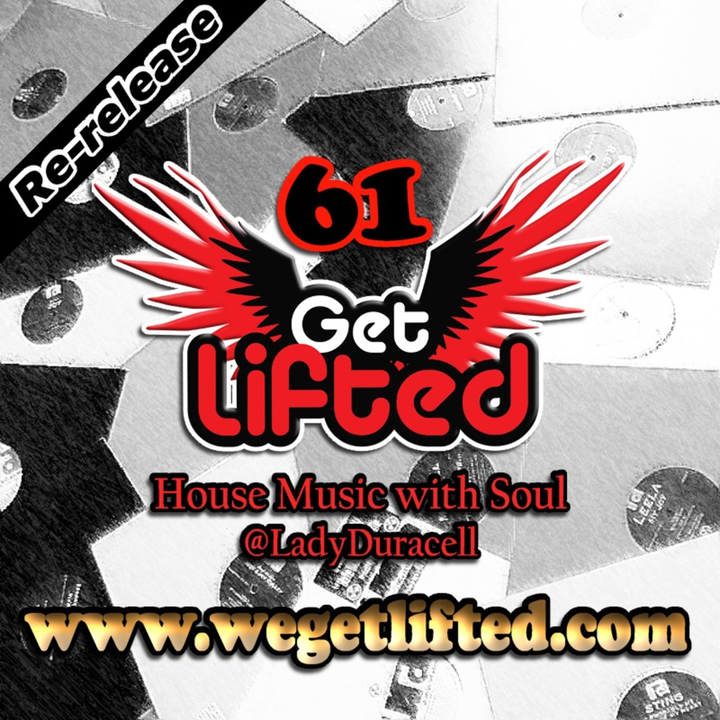 Get Lifted 61 (Re-release) - DJ Lady Duracell Get Lifted