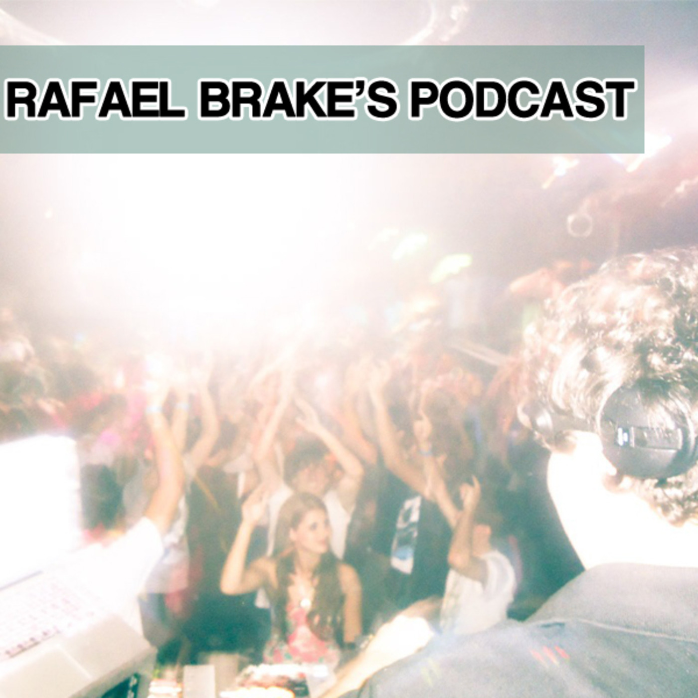 Rafael Brake's Podcast