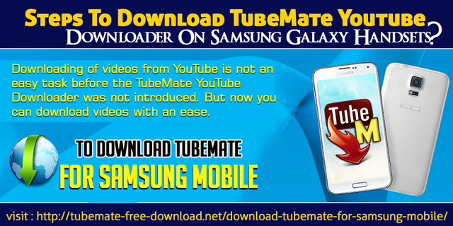 Steps To Download TubeMate YouTube Downloader On Samsung