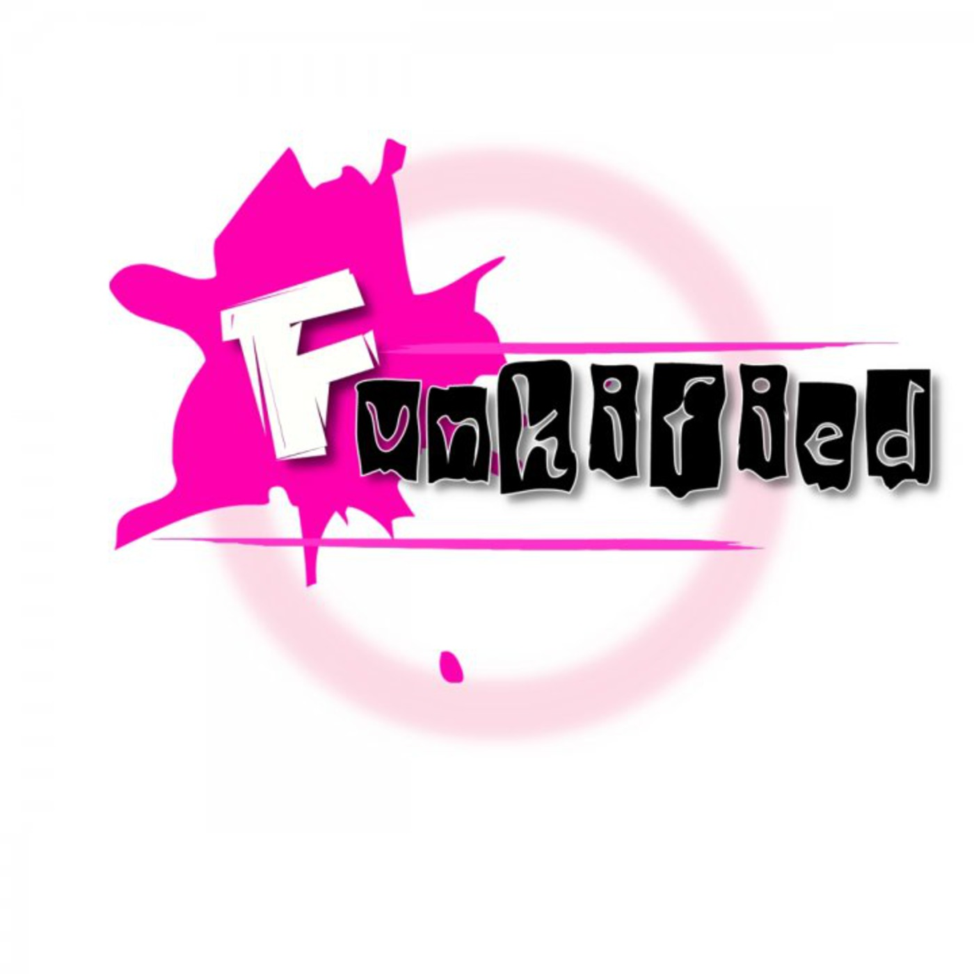 Funkified's Podcast