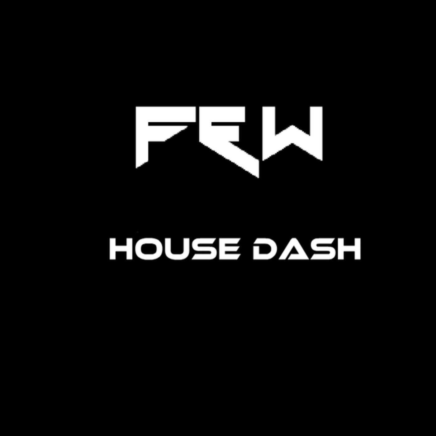 F&W House Dash