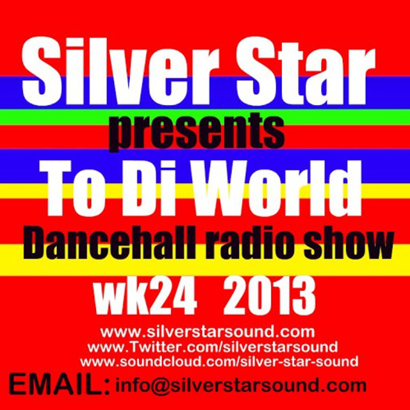 Silver Star Sounds To Di World  International Dancehall Radio Show