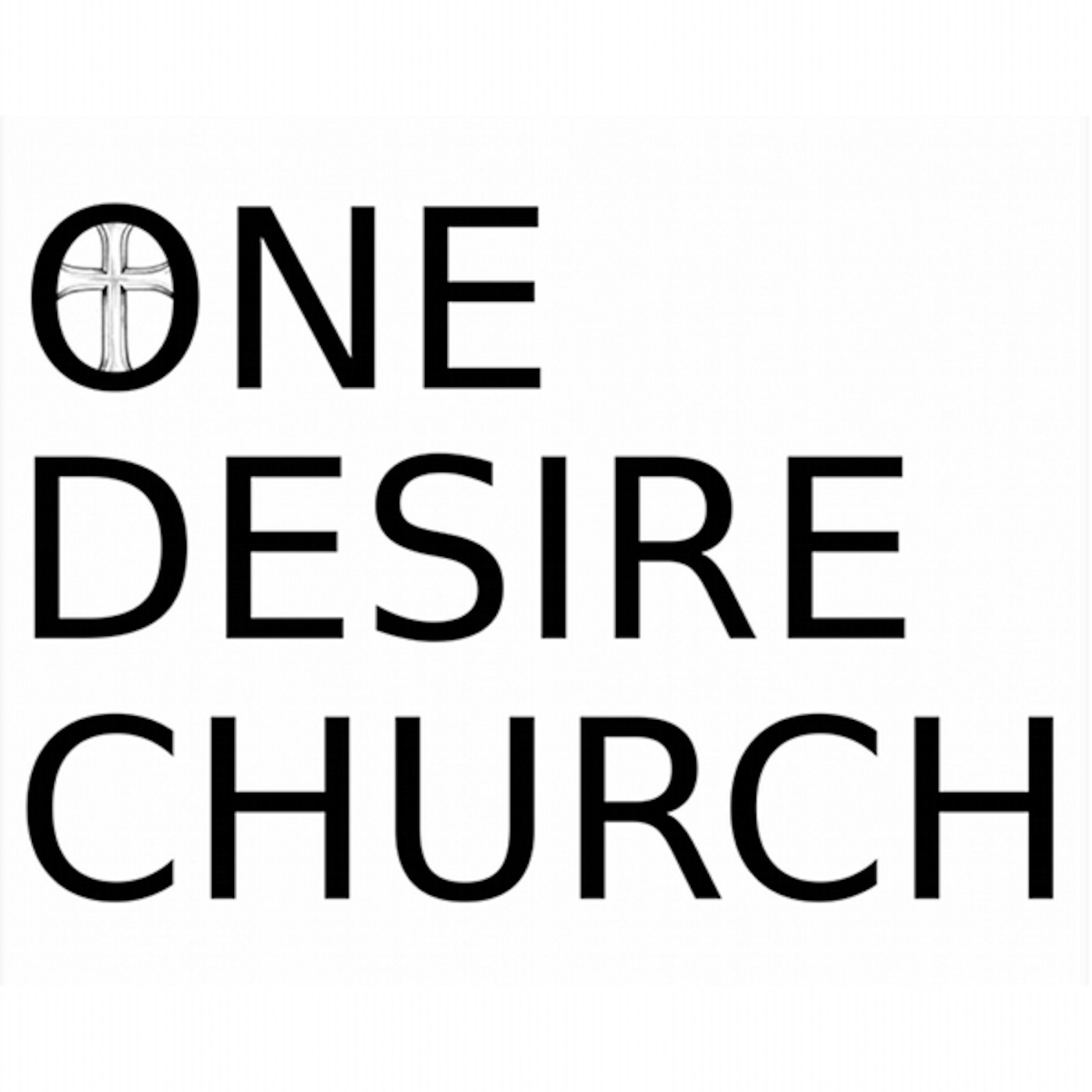 One Desire Church Audio Podcast | Bertram, TX