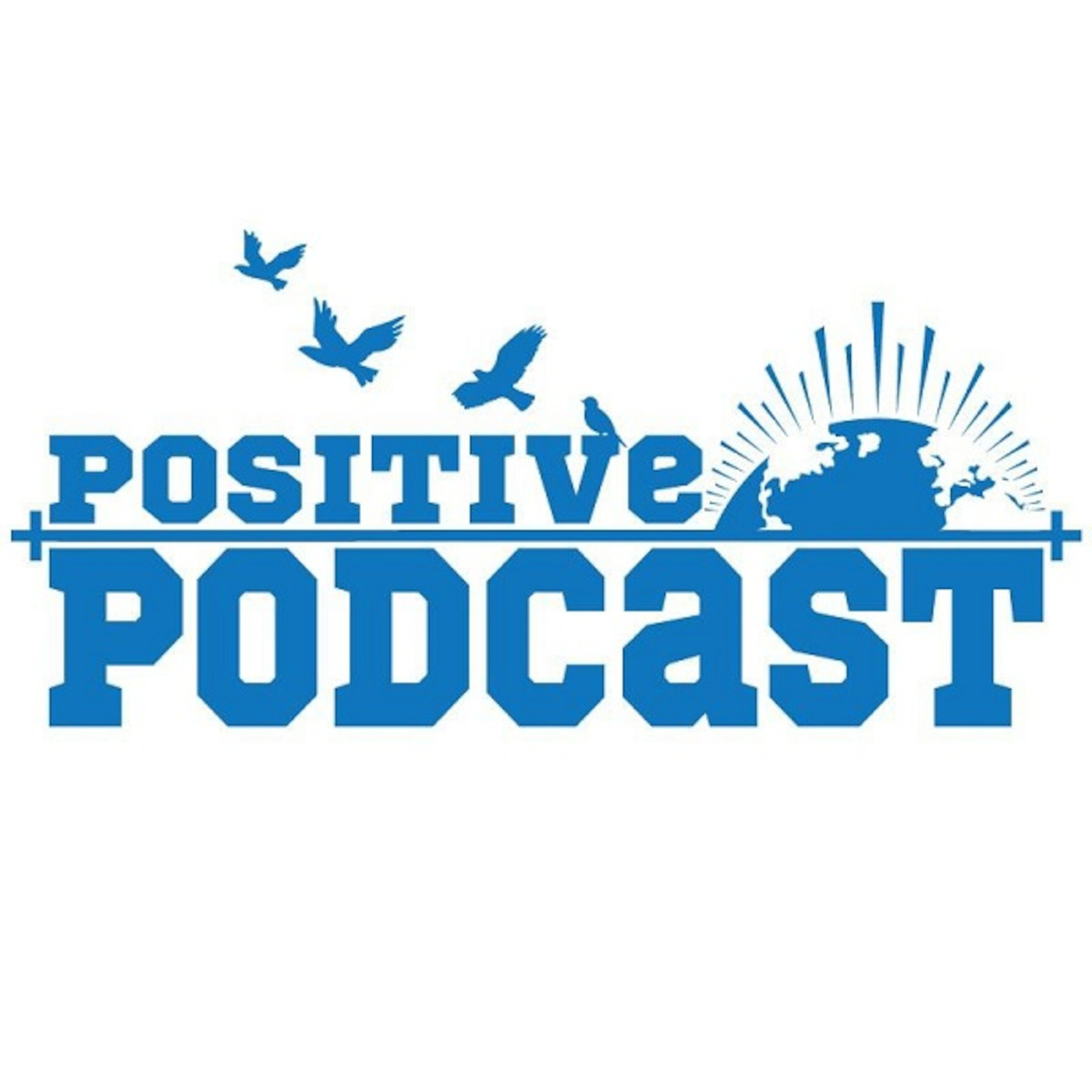 Positive Podcast