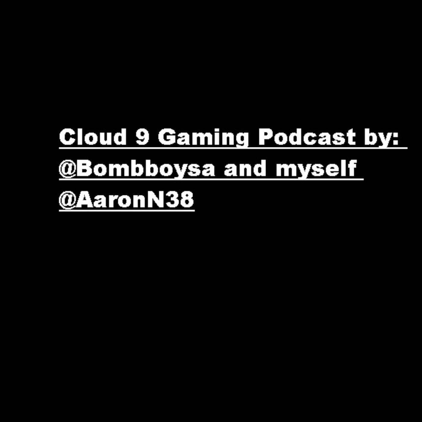 Cloud 9 Gaming Podcast