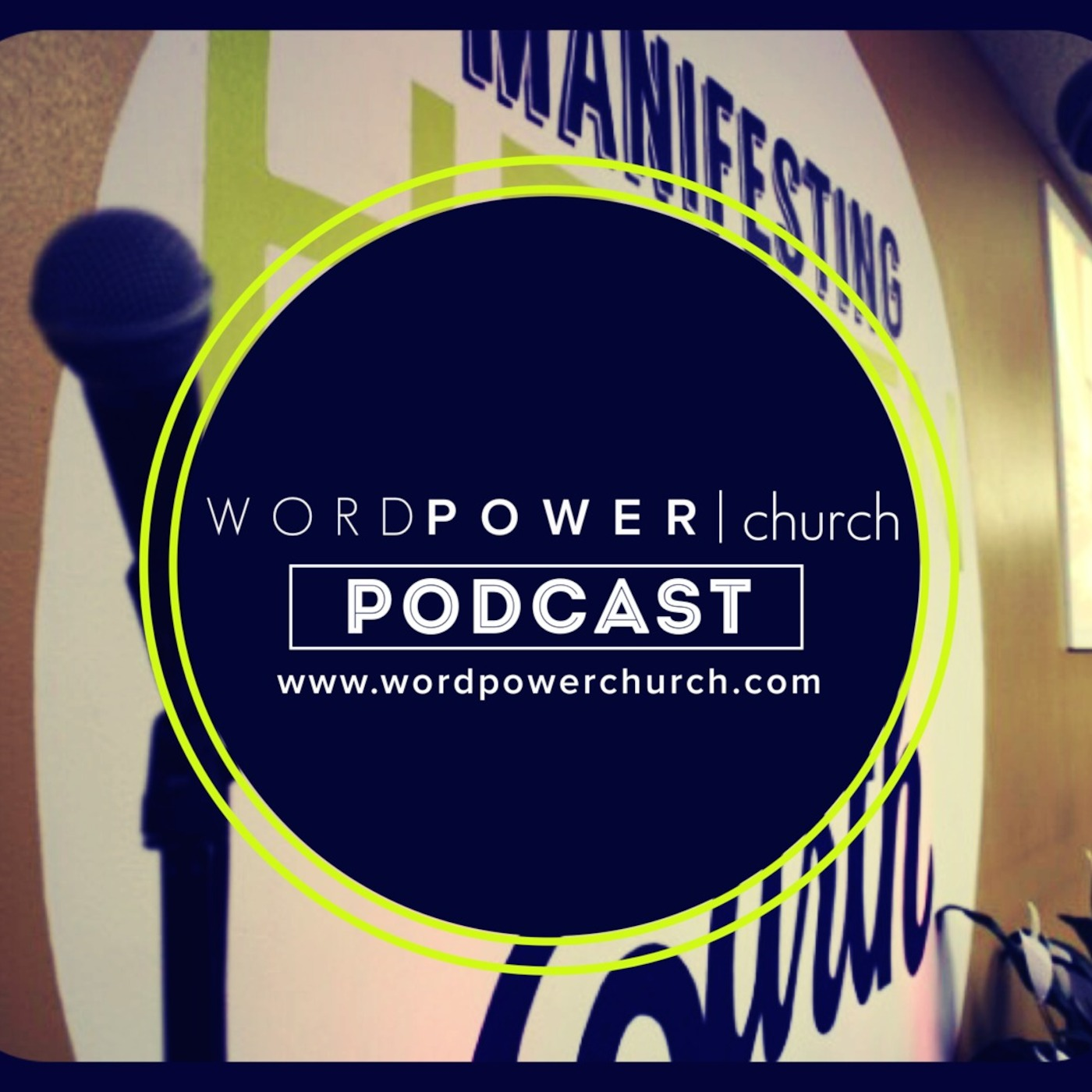Word Power Church - Audio Podcast
