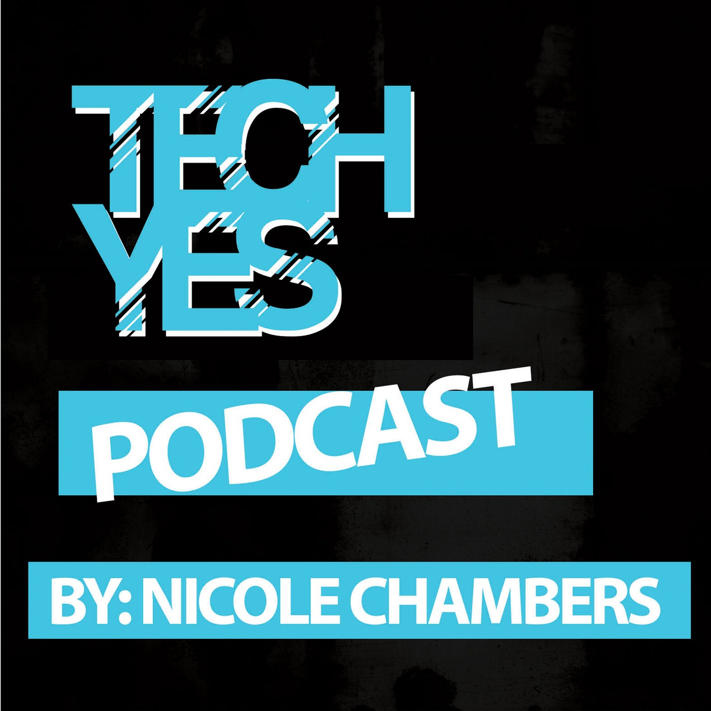 Tech-Yes Podcast