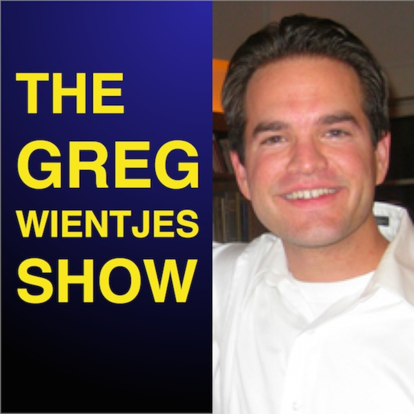 The Greg Wientjes Show