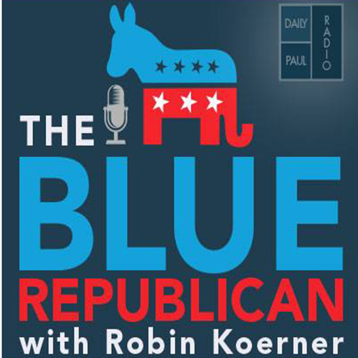 Blue Republican Radio with Robin Koerner