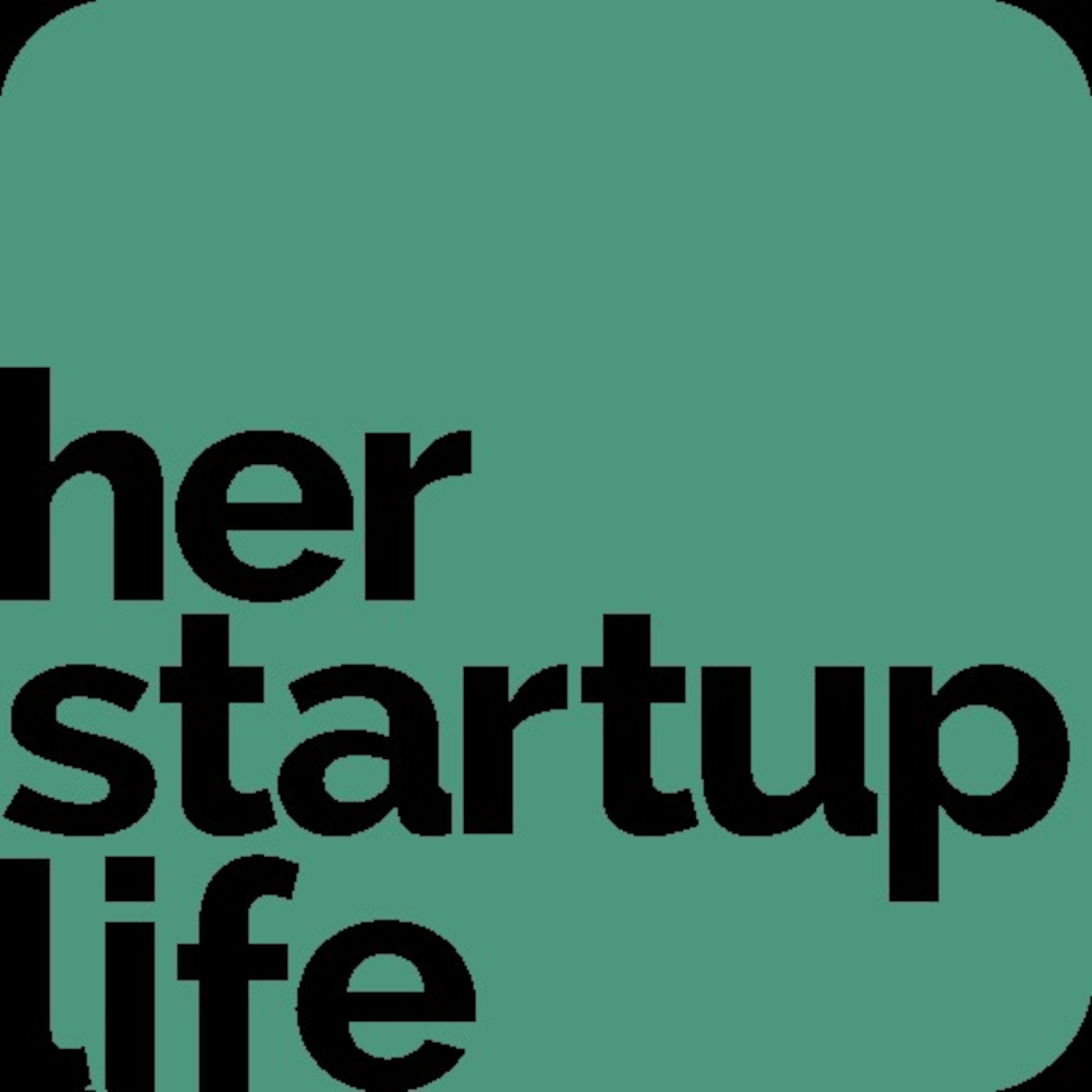 Her Startup Life's Podcast
