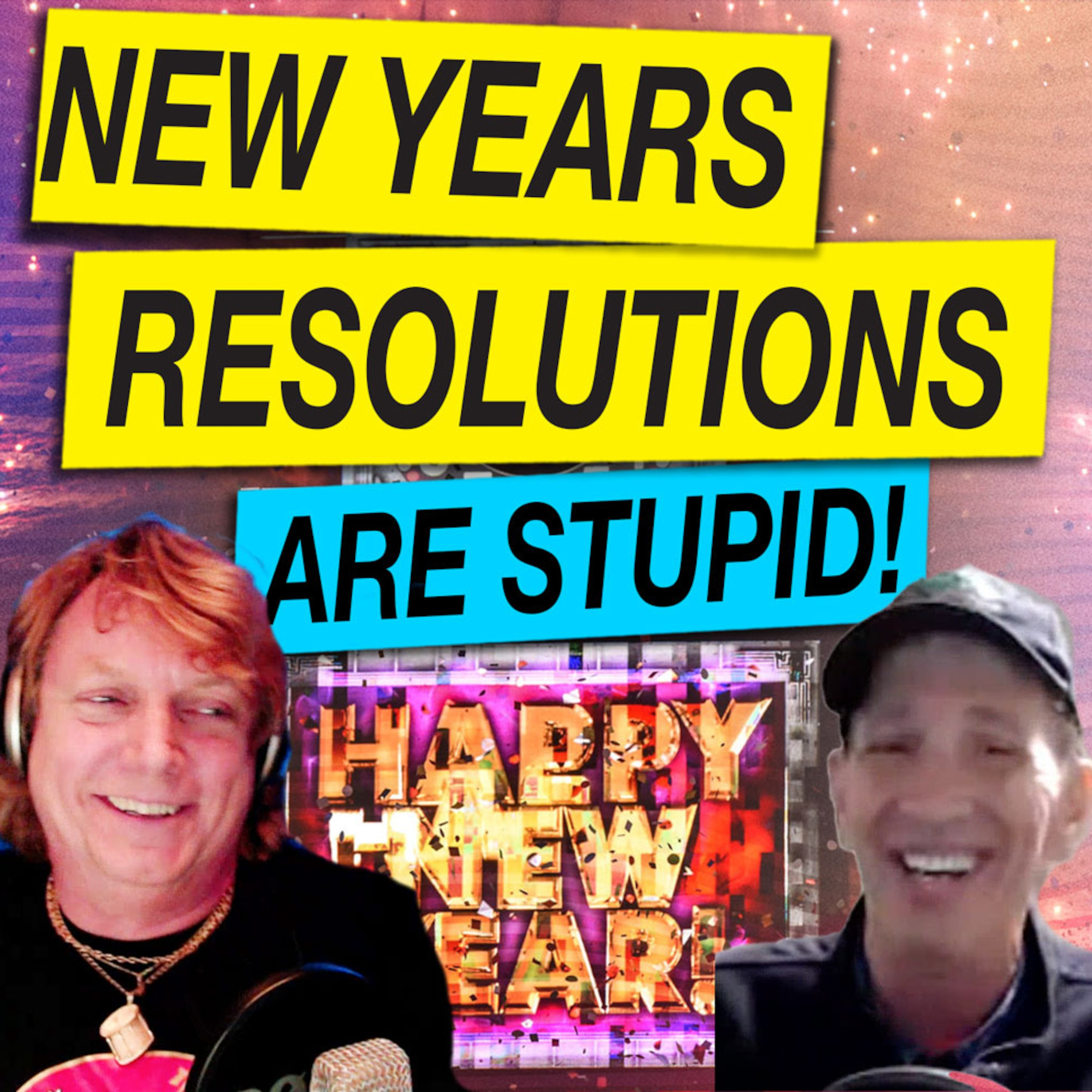 Are New Years Resolutions Stupid?