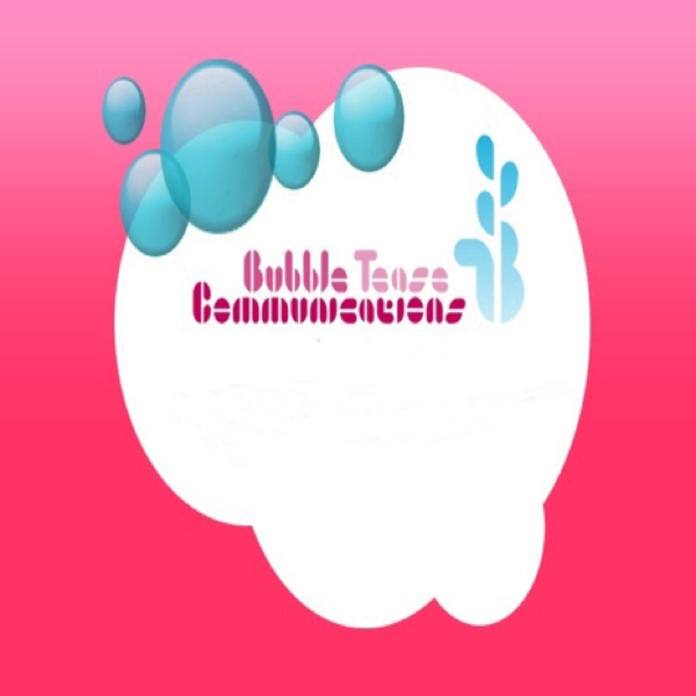 BubbleTease Communications's Events