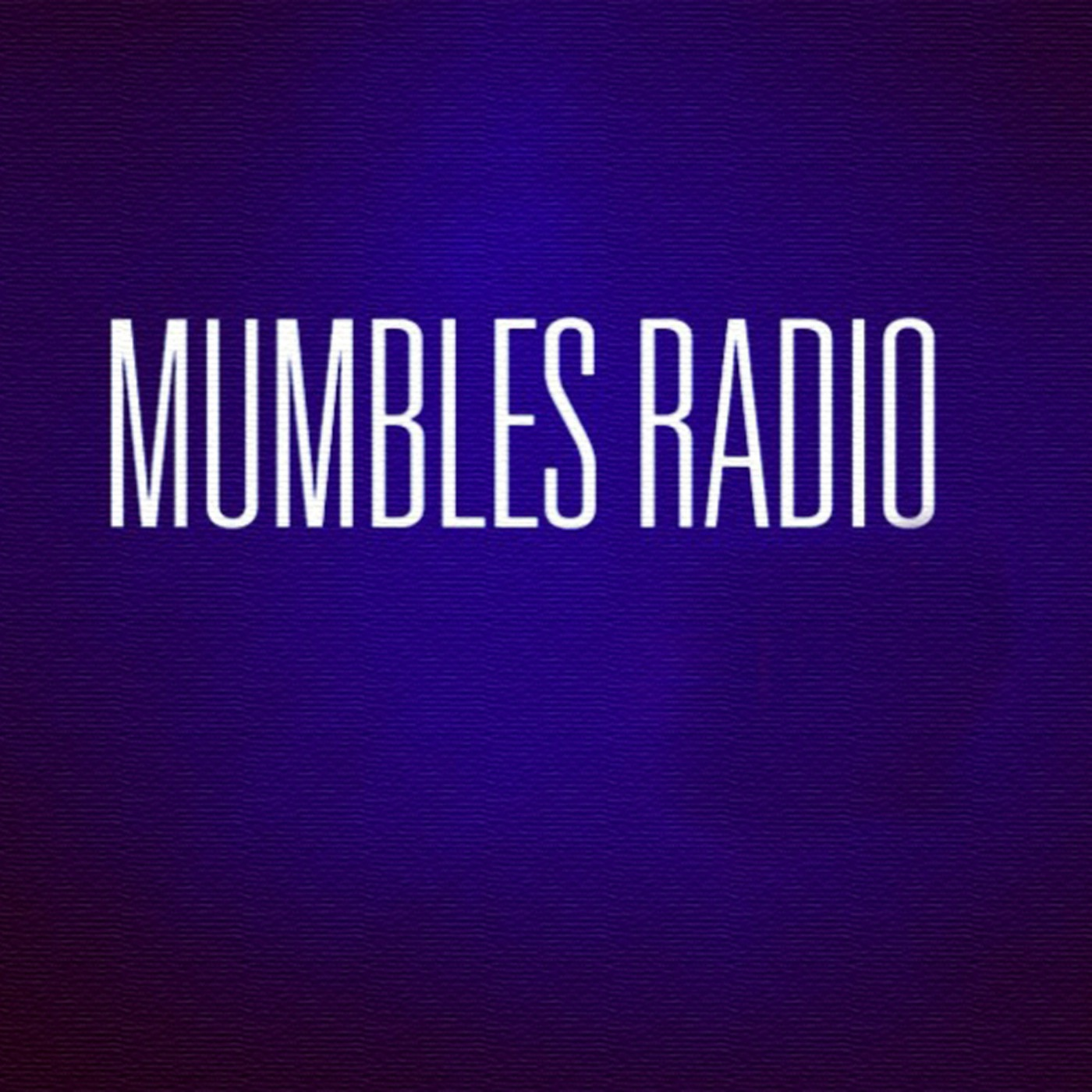 Mumbles Radio Podcast