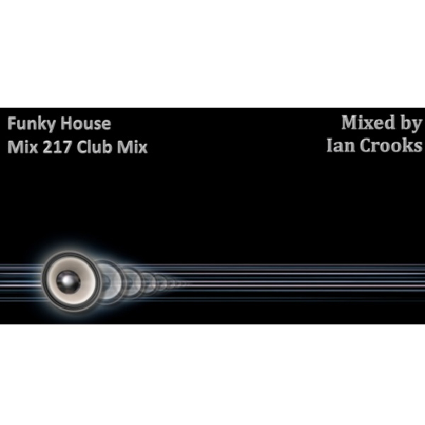 Funky house mix 217 club mix funky house mixes podcast for Funky house tunes