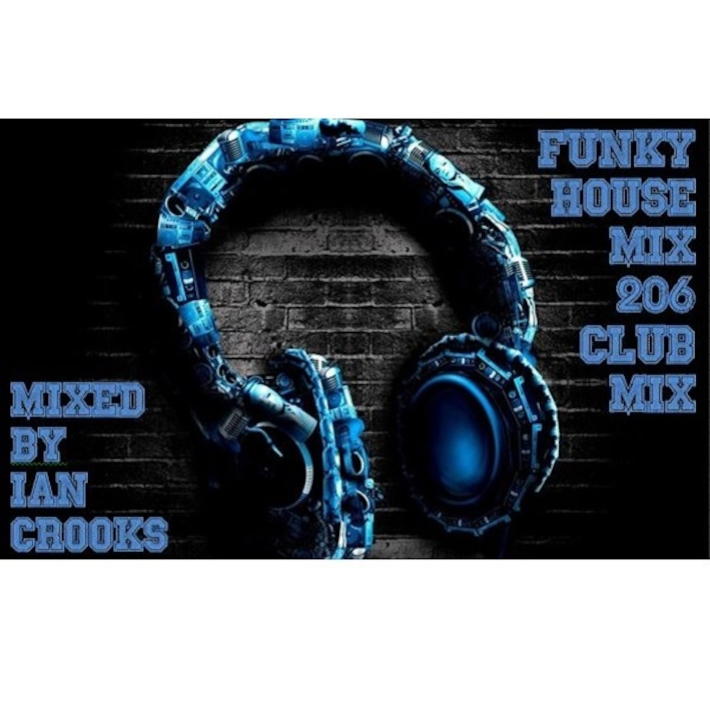 Funky house mix 206 club mix funky house mixes podcast for Funky house tracks