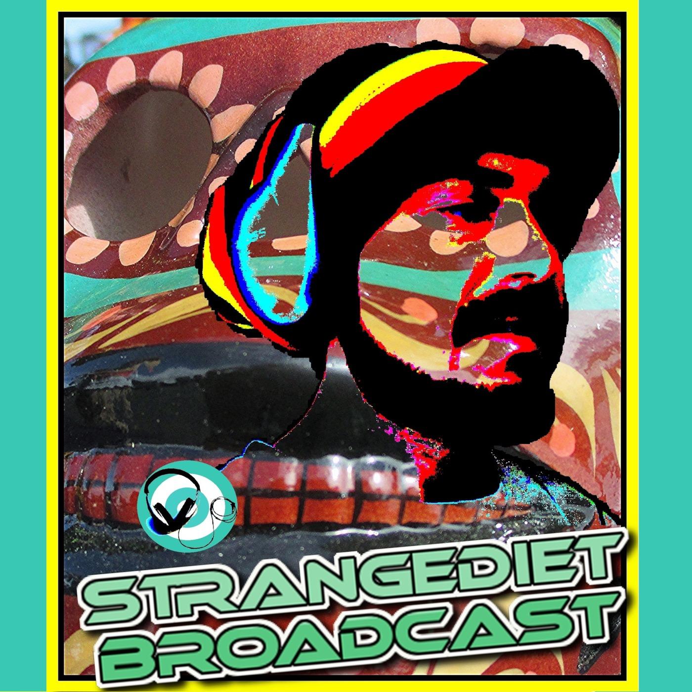 StrangeDiet Broadcast