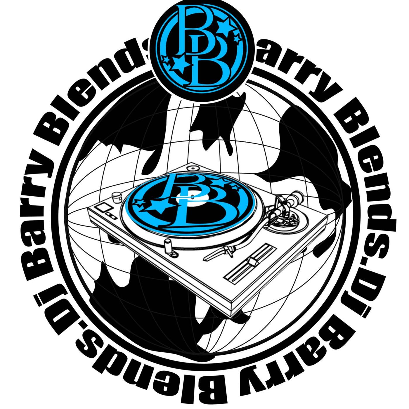 Dj Barry Blends' Podcast