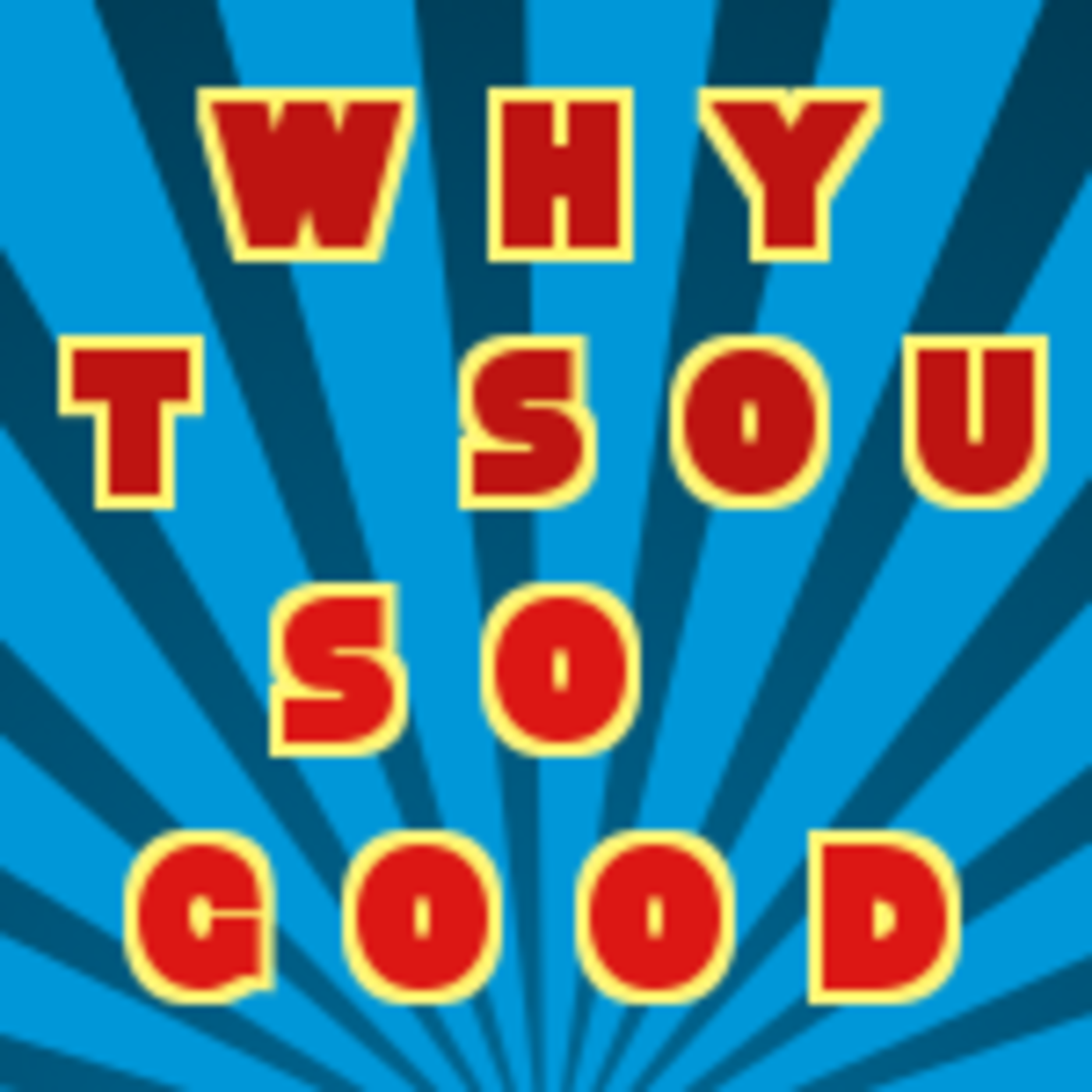 Why Dat Sound So Good Podcast