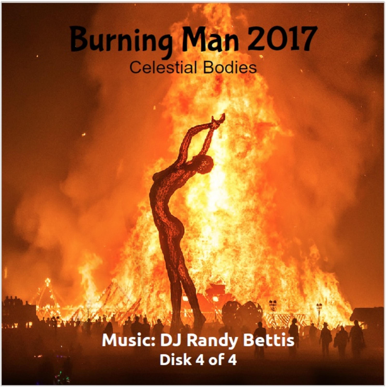 DJ Randy Bettis Presents: Burning Man Tea Dande 2017 (Disk 4