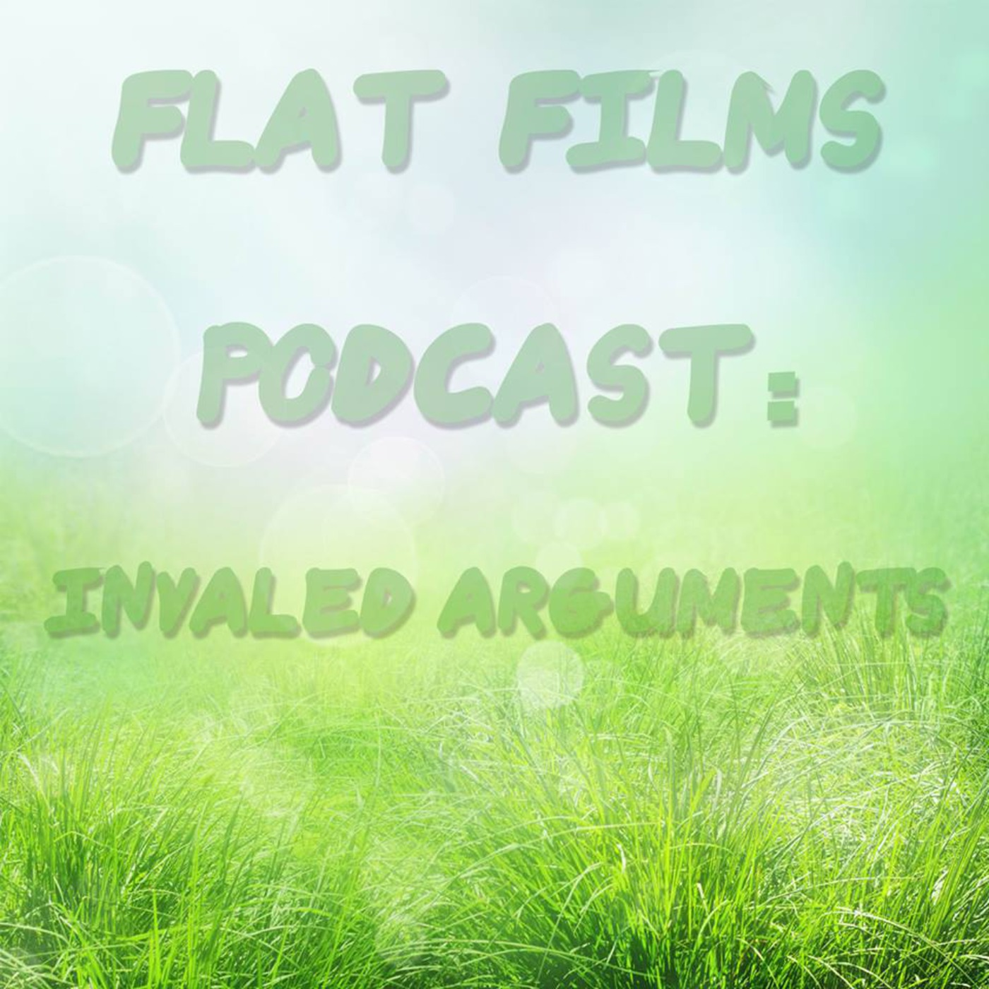 Invalid arguments Podcast