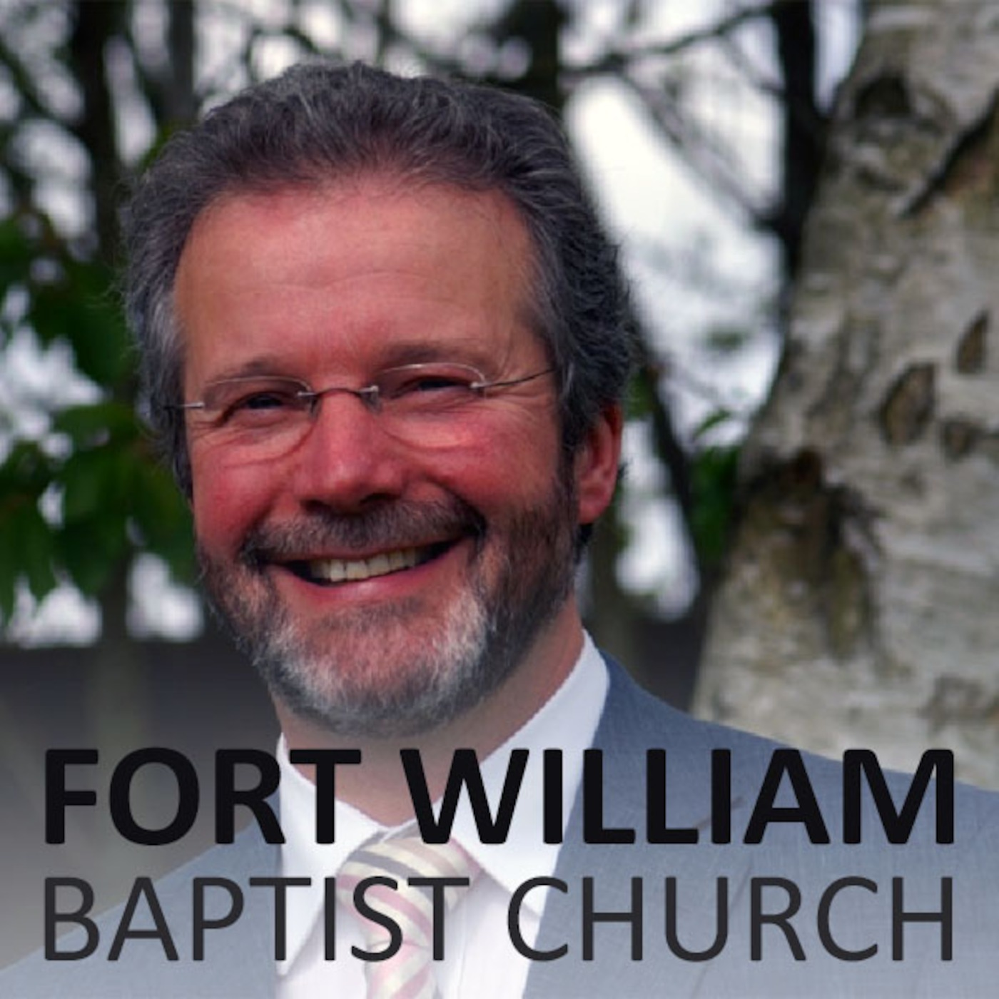 Fort William Baptist Church Sermon Podcast
