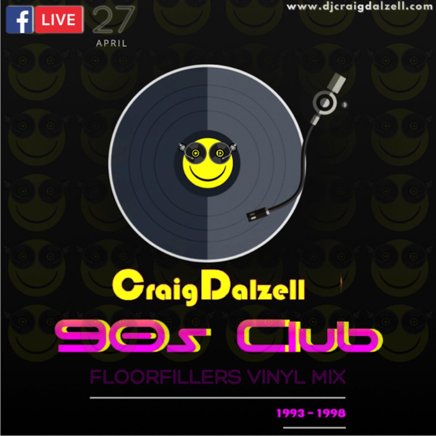 90s Club : Floorfillers Vinyl Mix ('93 - '98)    Craig