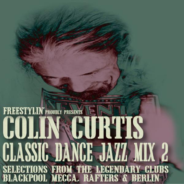 Colin Curtis Jazz Dance Classics Volume 2