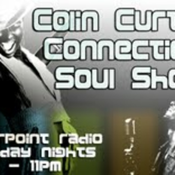 Colin Curtis Connection Soul Show Monday 2nd May 2011