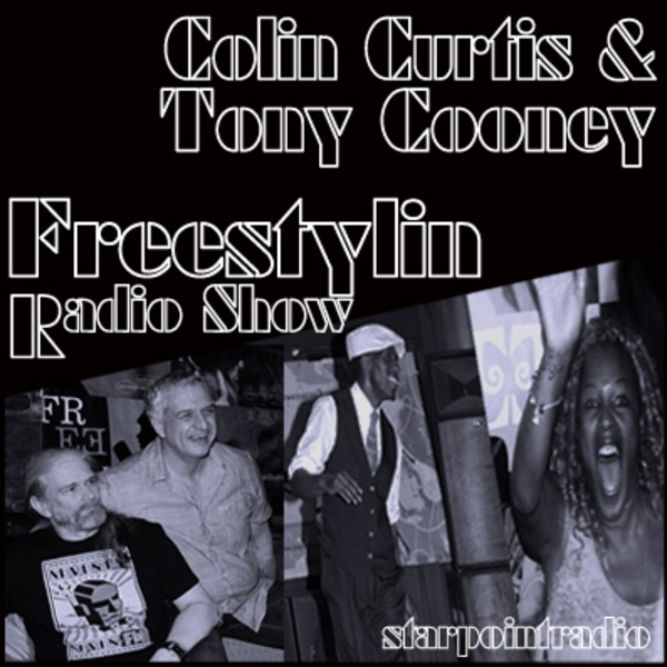 Colin Curtis & Tony Cooney  Freestylin' Show June Edition Starpoint Radio Jazzy Vybes !!