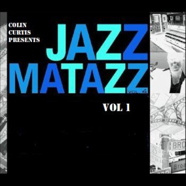 Colin Curtis JazzaMatazz !!!