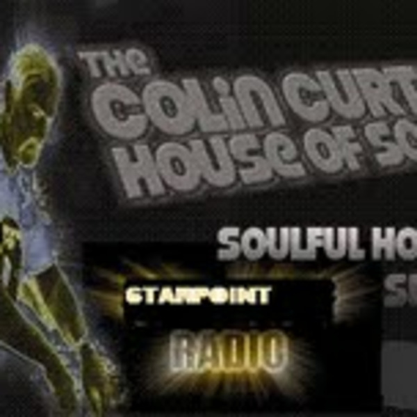 Colin Curtis House Of Soul Show Soulful / Jazzy House Starpoint Radio Friday 19th August  2011