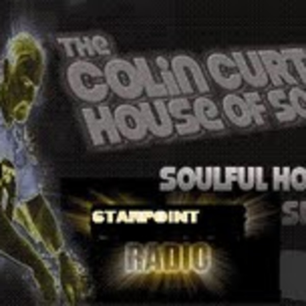 Colin Curtis House Of Soul Show Soulful / Jazzy House Starpoint Radio Friday 9th September  2011