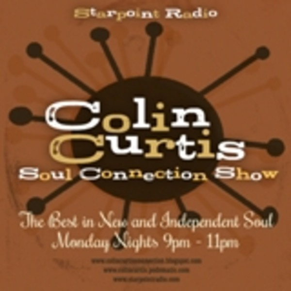 Colin Curtis Connection Soul Show Monday 21st November 2011 Starpoint Radio
