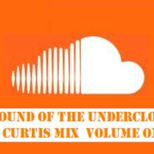 THE SOUND OF THE UNDERCLOUD  A Colin Curtis Mix Volume One