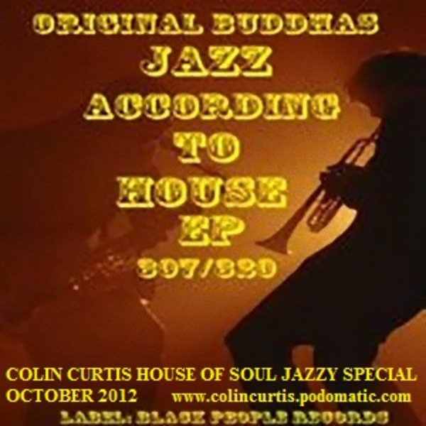 Colin Curtis House Of Soul Jazzy Special New Jazzy House October 2012 Vol.One
