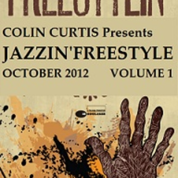 Colin Curtis Presents Jazzin' Freestyle !! October 2012