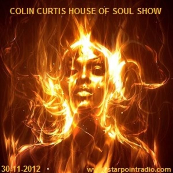 Colin Curtis House Of Soul Show Friday 30th November 2012
