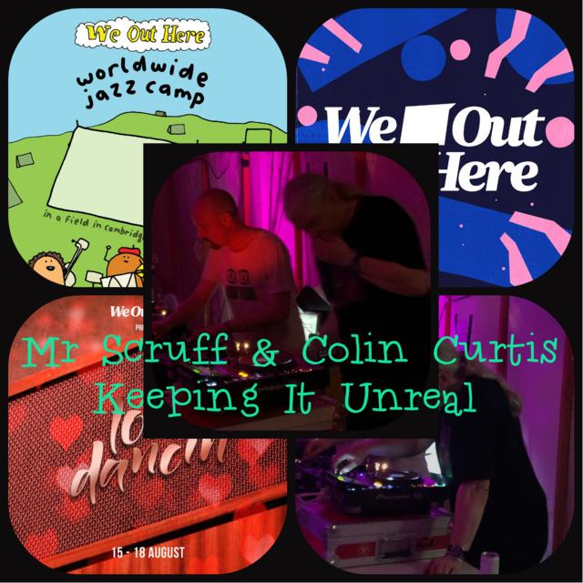 MR  SCRUFF & COLIN CURTIS WE OUT HERE FESTIVAL LOVE DANCIN