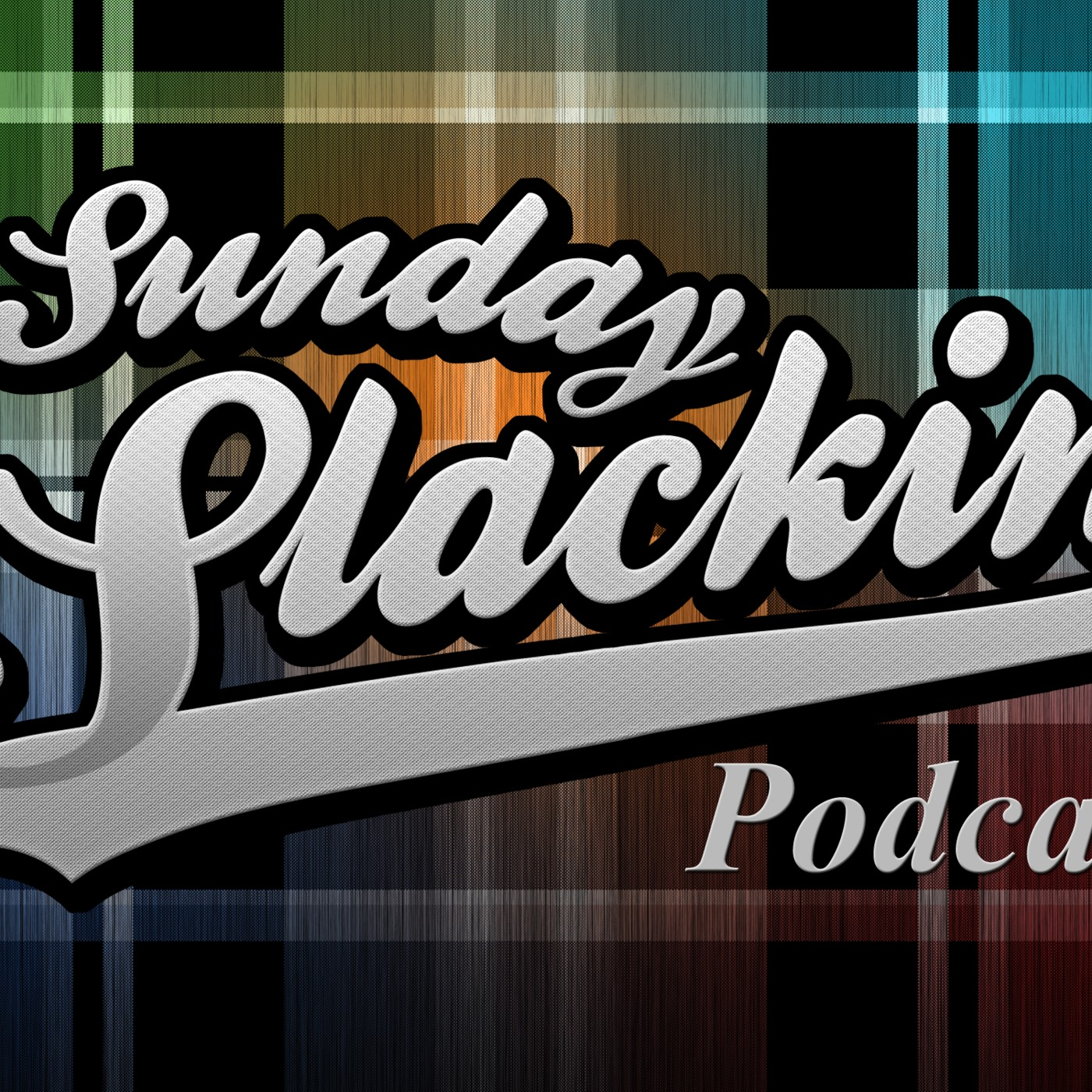 Sunday Slackin