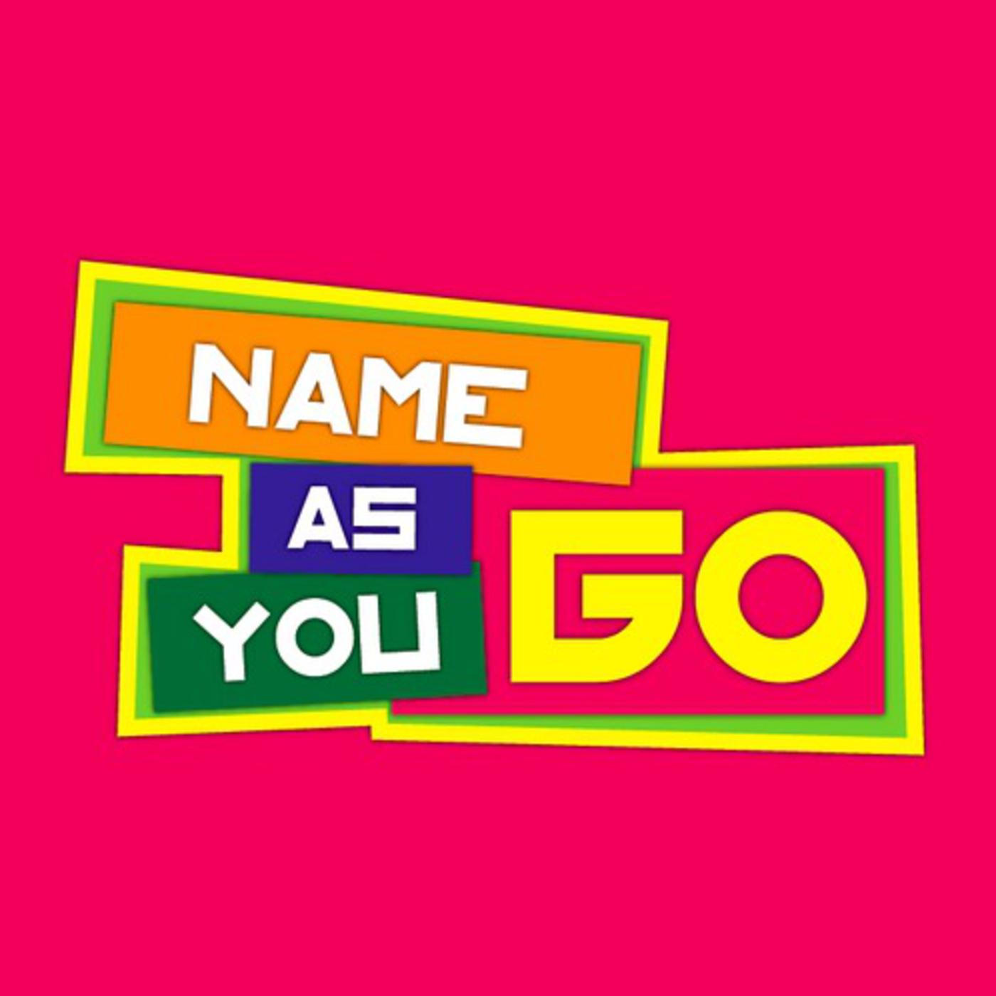 Name As You Go