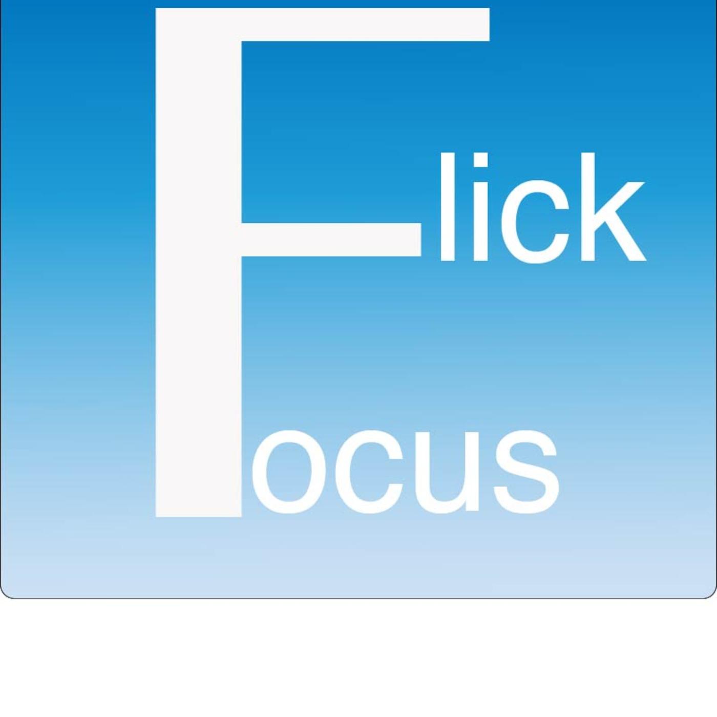Flick Focus