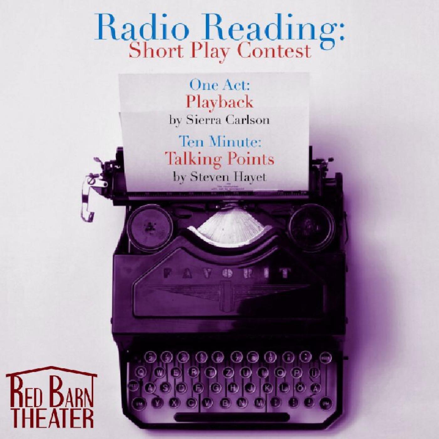 Red Barn Radio Reading: Short Play Contest
