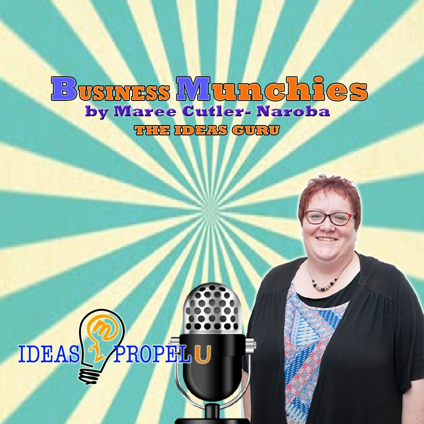Business Munchies Podcast by Maree Cutler-Naroba