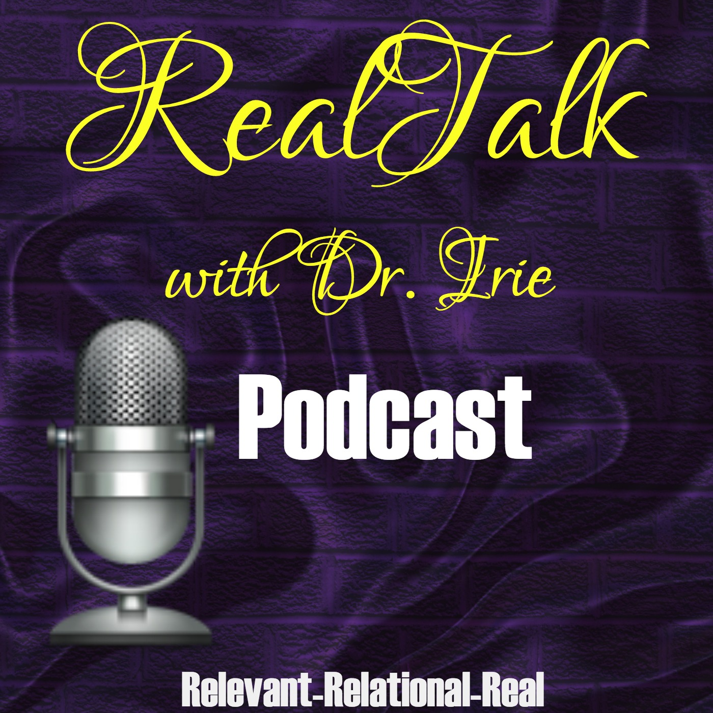 RealTalk with Dr. Irie